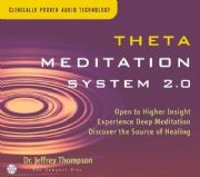 Theta Meditation System 2.0 - Jeffrey Thompson